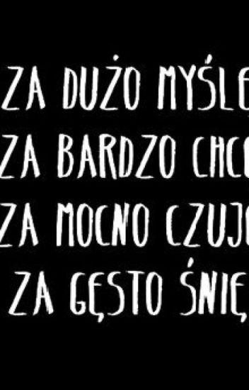 Cytaty Z Książek I Nie Tylko Izuu Princess Wattpad