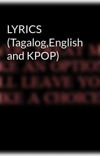 Lyrics Tagalogenglish And Kpop Sorrybutiloveyou Wattpad