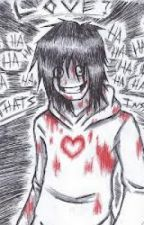 Dead Rose [JEFF THE KILLER FANFIC] by KitKatTheSavior