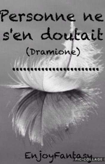 Personne ne s'en Doutait (Dramione)