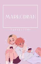 Markodban | Befejezett by Lost_Killer