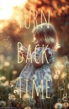 Turn back Time by Tina_xP