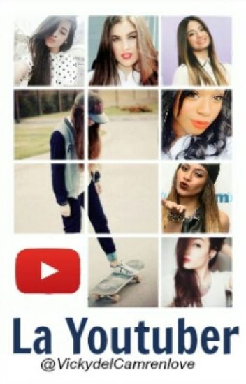 La Youtuber (Fifth Harmony Y Tu)
