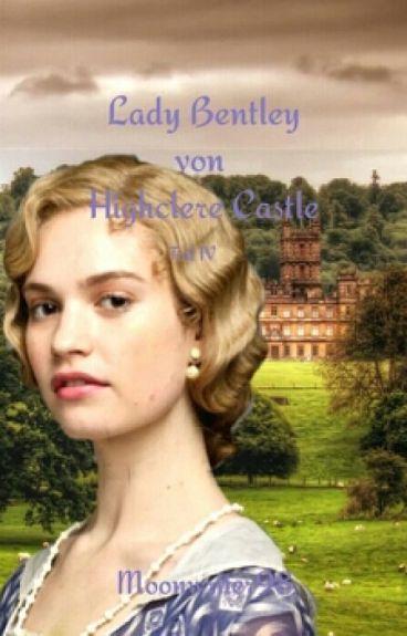 Lady Bentley von Highclere Castle Teil IV