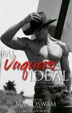 Mi Vaquero Ideal  [Gay] *correcciones gramaticales/ortográficas* by MarioSwan