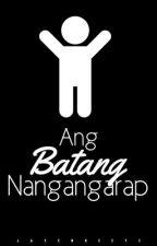 Ang Batang Nangangarap by jayemgeeyi
