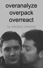 Overanalyze - Destiel by penguin_overlord