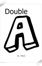 Double A by WereFighters95