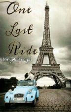 One Last Ride by storywritergal