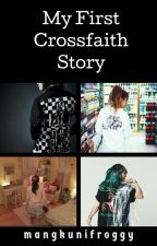 My First Crossfaith Story  by mangkunifroggy