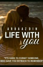 Life With You (Poetry) by Incarnate_writer