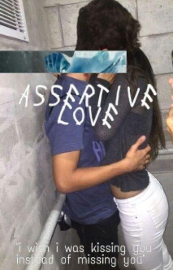 Assertive Love