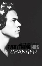Everything Has Changed (Harry Styles Fanfiction) Book 2 of 2 by JellyBeanNiallxx