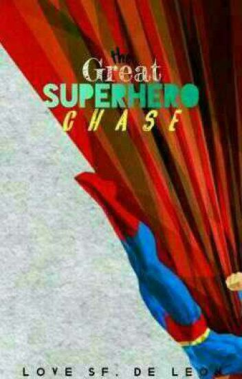 The Great Superhero Chase