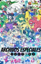 Archivos Especiales by BloodMoon-
