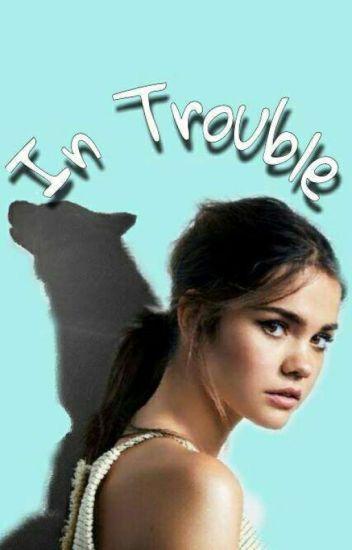 In Trouble [Szünetel]