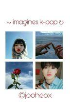Imagines K-pop{EM REVISÃO} by AmandaJiKook