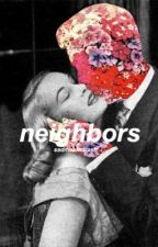 neighbors + cth by sadmalumtrash