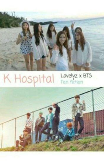 K  Hospital (Lovelyz X BTS Fanfic)