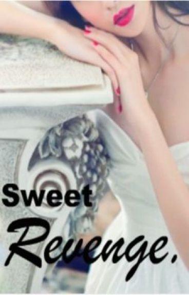 Sweet Revenge (On Hold) by misaki08