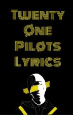 Twenty One Pilots | Lyrics by jishuawilliamdun