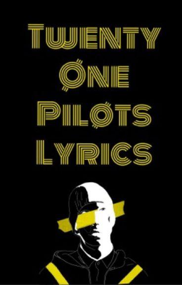 Twenty One Pilots | Lyrics