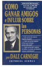 """Resumen del Libro """"Cómo ganar amigos e influir sobre las personas"""" by JarbyMiquilena"""