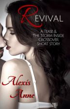 Revival: a Tease and The Storm Inside Short Story by AlexisAnneBooks