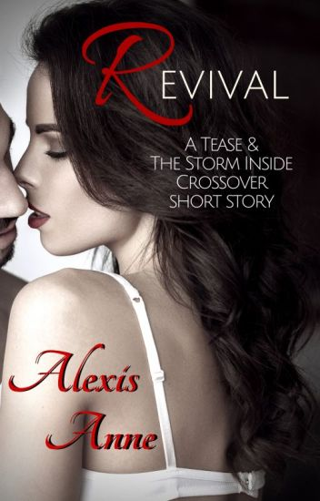 Revival: a Tease and The Storm Inside Short Story