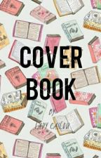 COVER BOOKS! by CailouDelaine