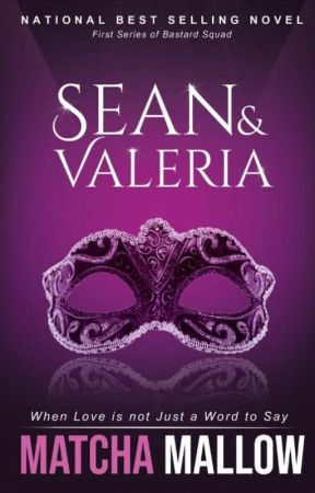 SEAN AND VALERIA (End - Completed ✅) by matchamallow