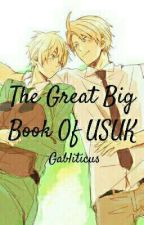 The Great Big Book Of USUK  by Gabliticus