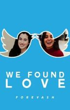 We Found Love  by Foreva5h