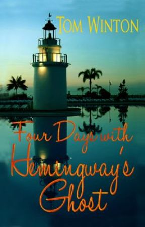 Four Days with Hemingway's Ghost by TomWinton