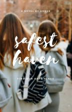 Safest Haven by thrives