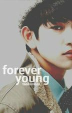 [COMPLETE] Forever Young (GOT7/ Junior Fan Fic) by taeilsmoon
