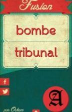 Bombe Et Tribunal by Drago_Fiennil