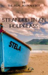 Stranded in an Hourglass by the_real_bookaddict