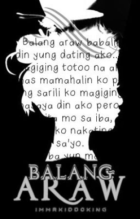 Balang Araw by ImMrKiddoKing