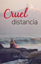 Cruel distancia [Concurso: UCAMA] by LilyAltan