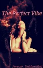 ❇The Perfect Vibe✨ by Sensational_Melanin