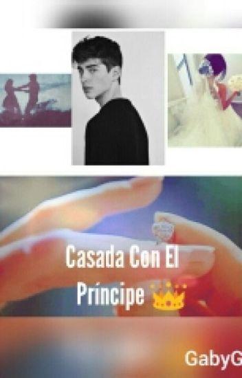 Casada Con El Principe ©