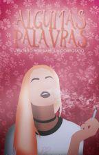 Algumas Palavras by Baby_Unicorpotato