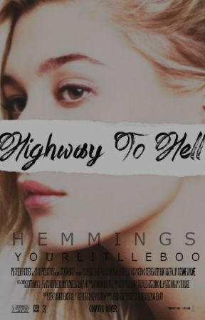 Highway to Hell {Hemmings} (Zrypałam To) by YourLittleBoo