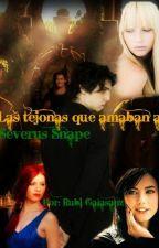 Las tejonas que amaban a Severus Snape by RubiGalasanz