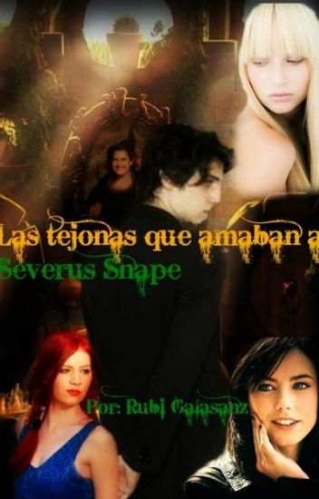Las tejonas que amaban a Severus Snape