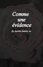Comme une évidence  by AurlieLele