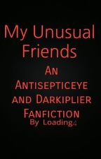 My Unusual Friends by Loading4