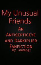 My Unusual Friends by Loading4