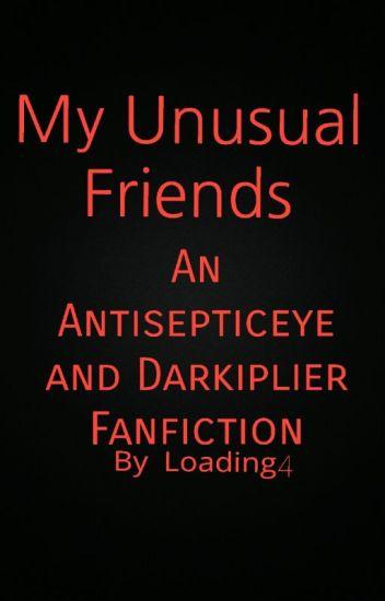 My Unusual Friends